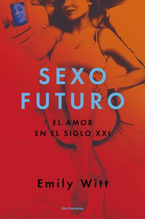 Sexo Futuro/ Future Sex
