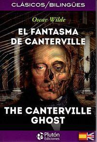 El fantasma de Canterville = The Canterville ghost