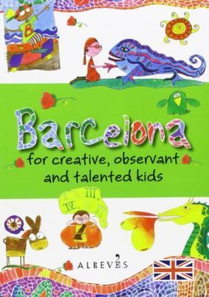 Barcelona for creative, observant and talented kids