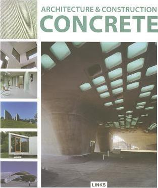 Architecture and Construction in: Concrete