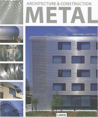 Architecture and Construction in: Metal