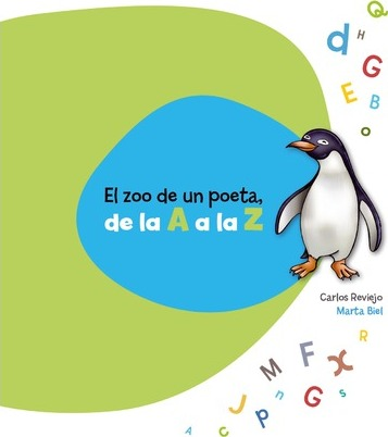 El zoo de un poeta de la A a la Z / A Poet's Zoo from A to Z
