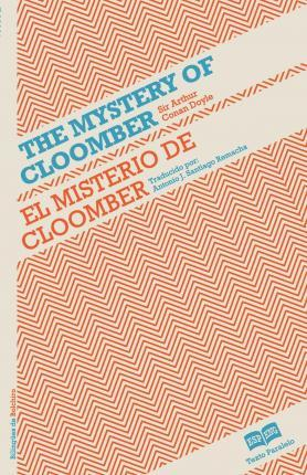 El Misterio de Cloomber- The Mystery of Cloomber