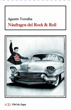 Náufragos del rock & roll