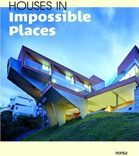 Houses in Impossible Places