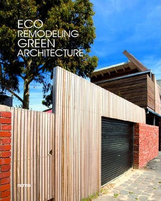 Eco Remodeling, Green Architecture