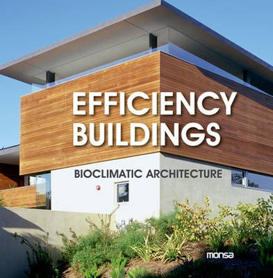 Efficiency Buildings: Bioclimatic Architecture