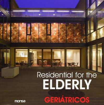 Residential for Elderly
