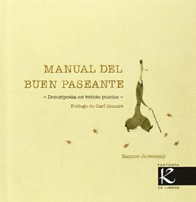 Manual del buen paseante