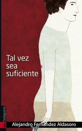 Tal vez sea suficiente