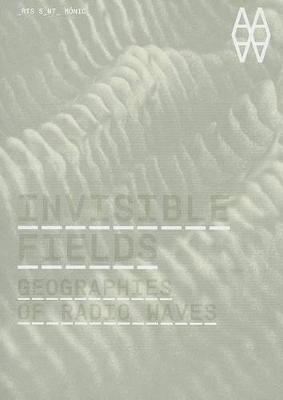 Invisible Fields