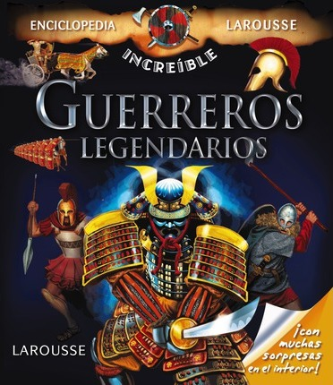 Guerreros legendarios / Legendary warriors