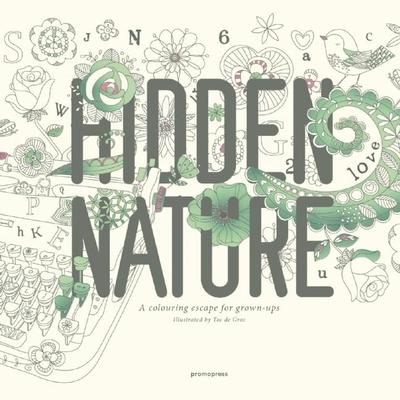 Hidden Nature: A Coloring Book for Grown-Ups