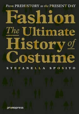 Fashion:The Ultimate History of Costume