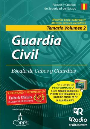 Temario. Volumen 2. Guardia Civil