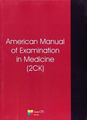 American Manual of Examination in Medicine (2ck)  Step 2ck (Clinical Knowledge)