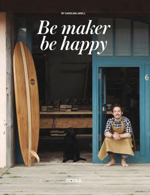Be Maker, Be Happy