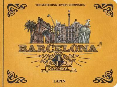 Barcelona - Original: The Sketching Lover's Companion