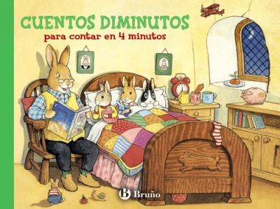 Cuentos diminutos para contar en 4 minutos / Tiny Tales to be told in 4 minutes