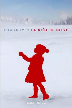 La niña de nieve / The Snow Child