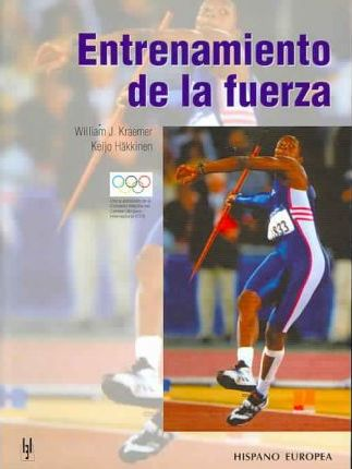 Entrenamiento De La Fuerza/ Strength Training for Sport – William J. Kraemer