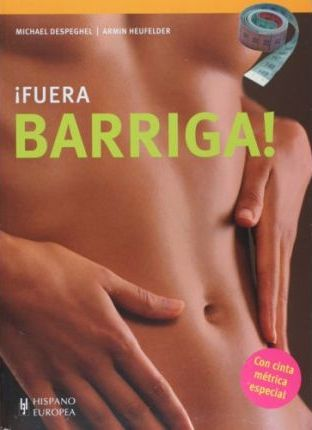 Fuera Barriga! / Belly Be Gone!