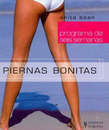 Piernas bonitas/ Lovely Legs – Anita Bean