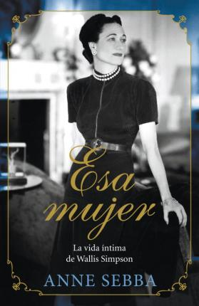 Esa mujer / That Woman