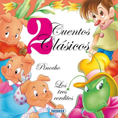 Pinocho & Los tres cerditos / Pinocchio & The Three Little Pigs