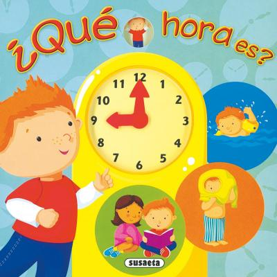 Que hora es?/ What Time is it?