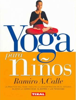 Yoga Para Ninos Yoga For Kids Ramiro A Calle 9788430591060