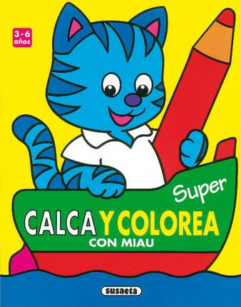 Calca y colorea  con miau/ Trace and Color with Miau