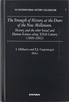 The Strength of History at the Doors of the New Millenium