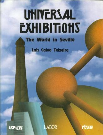 Universal Exhibitions. The World in Seville