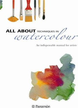 All About Techniques in Watercolour