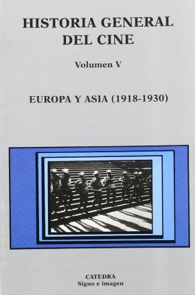 Europa y Asia, 1918-1930/ Europe and Asia, 1918-1930