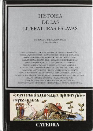 Historia de las literaturas eslavas/ History on the Literature of Slaves