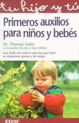 Primeros Auxilios Para Ninos Y Bebes : First Aid for Children and Babies