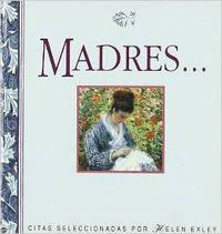 Madres ...