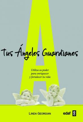 Tus ángeles guardianes / Your Guardian Angels