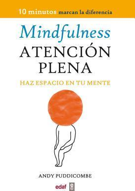 Mindfulness. Atencion Plena