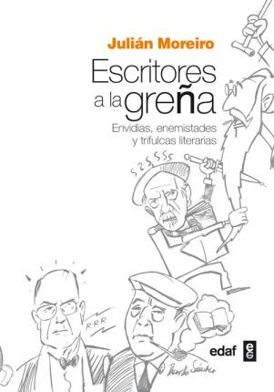 Escritores a la grena / Writers at Loggerheads