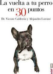 La vuelta a tu perro en 30 puntos/ Around you Dog in 30 points