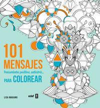 101 mensajes para colorear/ 101 Messsages to Color