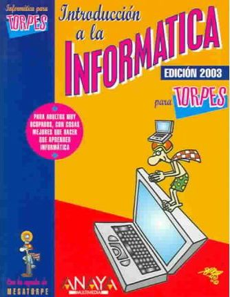 Introduccion a la informatica para torpes 2003 / Introduction to Computer for Dummies 2003