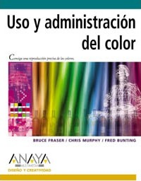 Uso y administracion del color / Real World Color Management