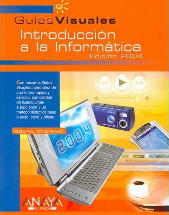 Introduccion a la Informatica/ Introduction to Information Technology