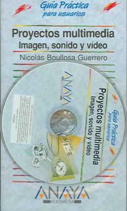 Proyectos Multimedia / Multimedia Projects