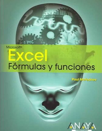 Excel Formulas Y Funciones / Formulas and Functions with Microsoft Excel 2003