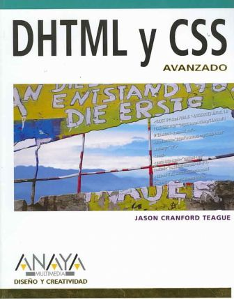 Dhtml Y Css Avanzado/ Dhtml and Css Advanced
